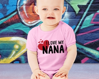 Cute I Love My Nana Baby Bodysuit or Toddler T-Shirt Gift For Grandma Mother's Day Tee Gift Youth Crawler Creeper Romper Grandparent's Day