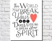 Broken Heart Art Print Inspirational Quote Positive Affirmation Uplifting Quotation Encouragement Gift For Her Motivational Words Of Wisdom