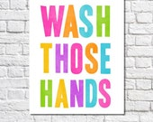 Kid's Bathroom Art Wash Your Hands Print Colorful Bathroom Rules Artwork Neon Wash Your Hands Sign Childrens Bathroom Decor Wash Those Hands