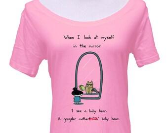 I'm A Gangster Baby Bear Scoop Neck Tshirt - Cute Shirt - Mature