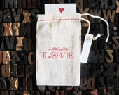 "A Gift of Love Letter Press Bag with mini card • Valentines/Message • Cotton Blend Bag • Size3"" x 5"" • Red Ink• Ink Petals"