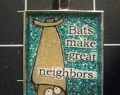 50% goes to Bat World Sanctuary: Bats Make Great Neighbors