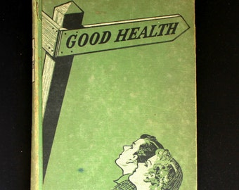 1940s Book on Good Health A Very Interesting Read!