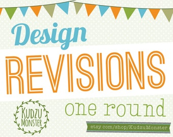 1 Round of Design Revisions