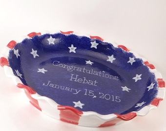 Americana Pie Plate - Personalized Pie Dish - American as Apple Pie Dish -  Personalized Flag Pie Plate - made in the USA