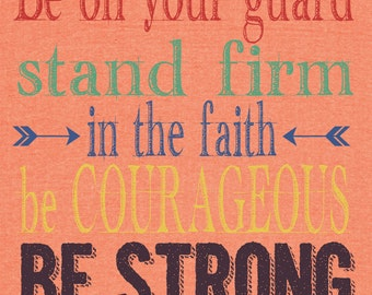 Be on your Guard Scripture Typography Art Print I Corinthians 16:13 Girl Colors INSTANT DOWNLOAD Printable 8x10