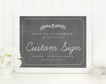 Printable Wedding Sign | INSTANT DOWNLOAD | Chalkboard | Custom Wedding Sign | for Word or Pages Mac & PC | 11x8.5 | Wedding Decor