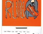2015 Calendar: Let's Run - screenprint