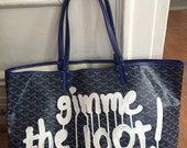 GIMME THE LOOT Tagged Tote Bag