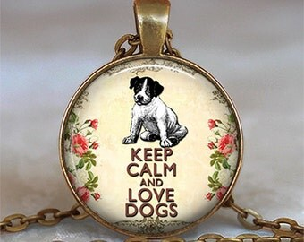 Keep Calm & Love Dogs pendant, dog pendant, Dog jewelry Dog necklace, dog lover gift, dog lover pendant keychain key chain key fob