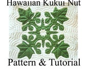 "Hawaiian Quilt Block ""Kukui Nut"" Candlenut, Pattern and Tutorial PDF, Instant Download, Step By Step Instructions, Photos, Hawaiian Quilting"