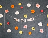 paper decor banner, SAVE THE WORLD - handmade, hanging sign, wall decor, wall hanging, inspirational sign, interior decor, home design, gift