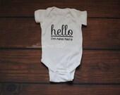 Hello I'm new here baby bodysuit newborn baby funny baby shirt