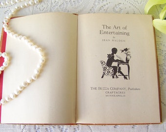 Vintage Art Of Entertaining 1927 Party Themes House Warming Table Decoration Bridal Gift Dining And Entertaining Bridge Parties