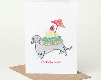 Dachshund Card Dach of Cream (dog birthday card, sausage dog card, funny dog card, cute dog card, blank dog card, foodie card)