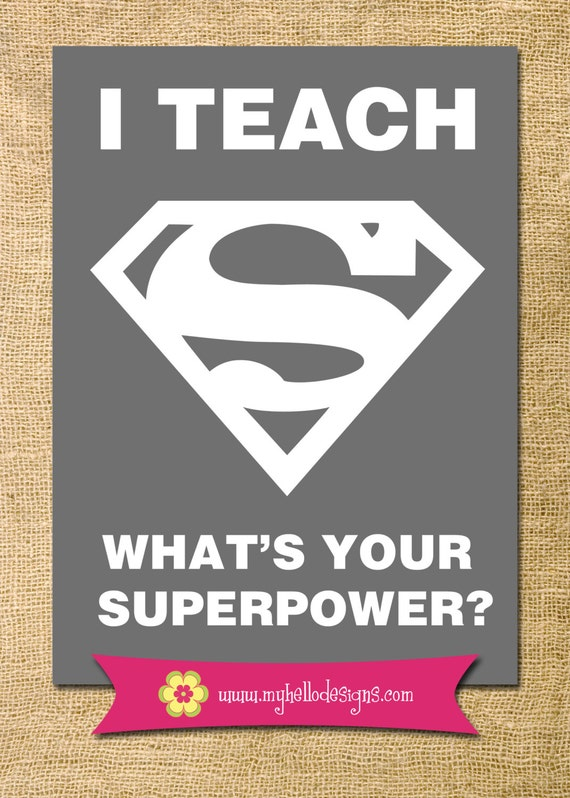Classroom Decor Etsy ~ Teacher gift printable any colors i teach superpower super