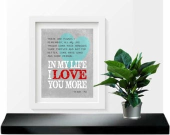 In my life Beatles lyrics art print, music art print, gift for her, gift for him, valentines day gift