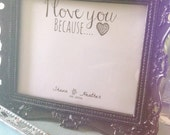 """Personalized 10x8 """"I Love You Because"""" Digital wall art print 