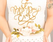 Wedding Cake Topper - Best Day Ever - Joyful Collection