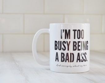 Bad Ass Hair // Ceramic Mug