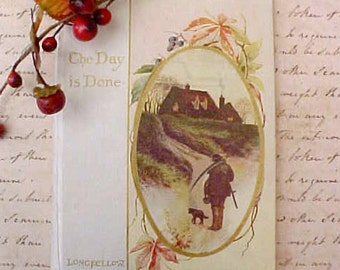 "Beautiful Little Edwardian Era Illustrated Longfellow Book ""The Day is Done"""