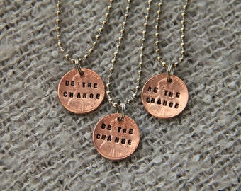 "Fundraiser to Support Families Effected by Mental Illness--Stamped ""Be the Change""/""Love"" necklaces"
