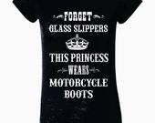 Forget Glass Slippers This Princess Wears MOTORCYCLE Boots Burnout T-Shirt
