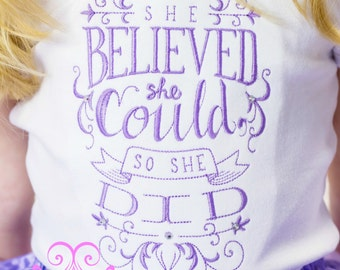 Girl shirt and bow- She believed she could shirt- Inspirational shirt