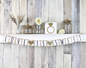 Love is sweet banner, Gold Wedding Decor, Gold Wedding Sign, Dessert Table Sign
