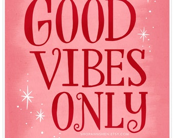 Art Print – Good Vibes Only