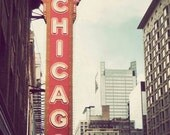 Chicago photograph, fine art, travel photography, Illinois picture, retro, city, dreamy Chicago photo - Chicago Theatre
