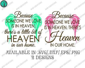 Digital Cut File, Because someone we love is in heaven, Vinyl, SVG, DXF, EPS, Memory, Memorial, Heaven, Vector, Silhouette, Cricut