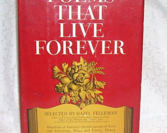 POEMS  That LIVE FOREVER edited by Hazel Felleman 1965