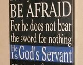 Police Sign, LEOW Sign, LEO Sign, LEO Faith, Police Wall Decor, Custom Wood Sign, Thin Blue Line, Police Bible Verse - Romans 13:4 24