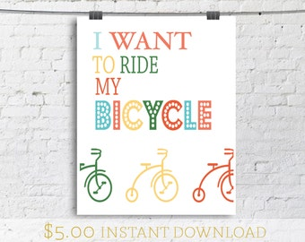 Instant Download / 8 x 10 / I Want to Ride my Bicycle lyrics by Queen  / Typography Poster / Quote Print / Typographic Print / Kids Room