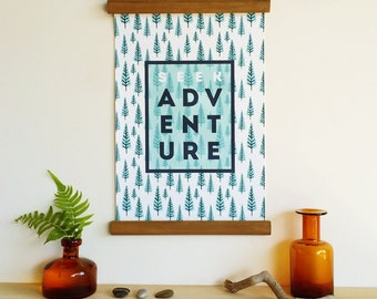 Seek adventure - wall hanging, wooden poster hanger