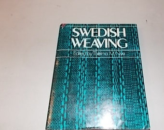 Swedish Weaving Book Thelma M. Nye Hardcover Vintage 1972