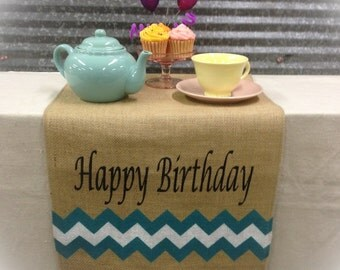 "Burlap Table Runner 12"", 14"", or 15"" wide with Happy Birthday & a chevron pattern on the both ends"