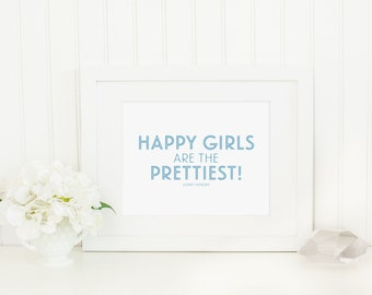 Blue Happy Girls Are the Prettiest Audrey Hepburn Original Modern Home Office Dorm Decor Graphic Typography Print Inspiration Fashion Quote