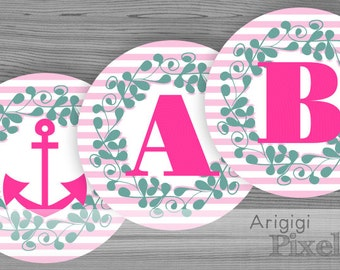 pink party banner letters numbers, rudder, anchor, nautical alphabet, pink striped circles, ornate wreath, printable,  PDF file, download
