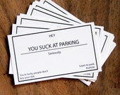 You Suck At Parking, Seriously. Set of 10 Cards. Funny Gag Gift. Stocking Stuffer.