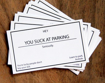 You Suck At Parking, Seriously. Set of 10 Cards. Funny Gag Gift. Stocking Stuffer. Christmas Gift.