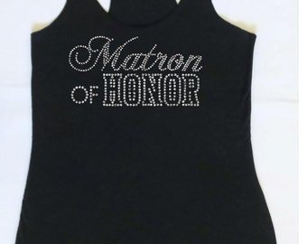 Matron of Honor Tank Top.  Maid of Honor Tank. Matron of Honor.  Bridesmaid Tank Top. Wedding Tank Top. Bridal Party Tanks.