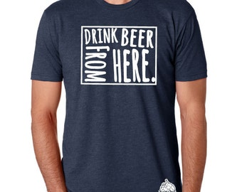 Craft Beer Wyoming- WY- Drink Beer From Here Shirt