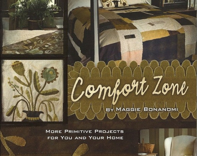 Featured listing image: Pattern Book: Comfort Zone - More Primitive Projects for You and Your Home By Maggi Bonanomi