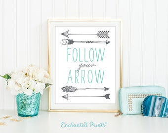 Follow Your Arrow Art Print-Arrow Art Print,Arrow Wall Art,Arrow Wall Decor,Follow Your Heart,Follow Your Dreams,Inspirational art-Printable
