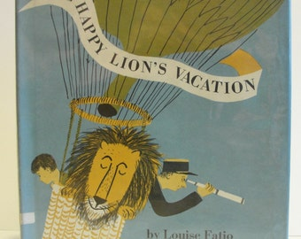 1967 The Happy Lion's Vacation by Louise Fatio Roger Duvoisin