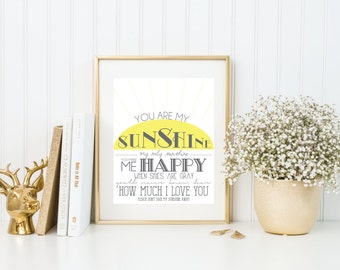 You Are My Sunshine | 8x10 Print | Quote