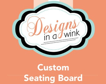 Printable Custom Wedding Seating Board