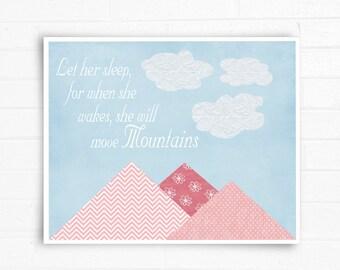 Custom Wall Art, Children's Collage Art Print, Children's Art, Nursery Art Print, Let Her Sleep, For When She Wakes She Will Move Mountains.